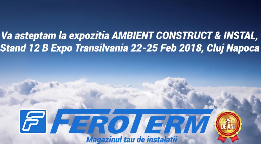 FEROTERM SRL - Prezenti la EXPO Transilvania in perioada 22-25 Februarie.